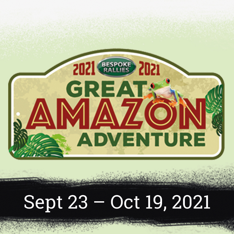 Bespoke Rallies - The Great Amazon Adventure Rally 2021, Worldwide Classic Car Rally & Touring Events